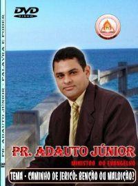 Caminho de Jericó , Bênção ou Maldição? - Pastor Adauto Junior