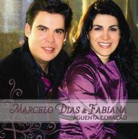 Aguenta Coração - Marcelo Dias e Fabiana