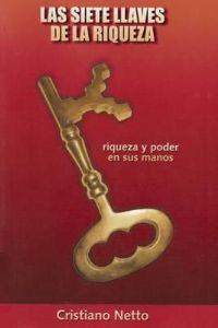 Las Siete Laves de la Riqueza - Bispo Cristiano Netto -
