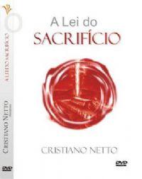 A Lei do Sacrif�cio - Bispo Cristiano Netto
