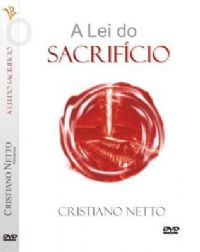 A Lei do Sacrifício - Bispo Cristiano Netto