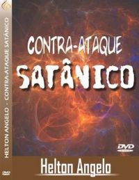 Contra Ataque Sat�nico -  Pastor Helton Angelo