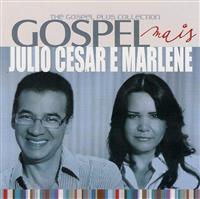 Gospel Mais - Julio Cesar e Marlene