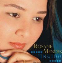 Ungido - Rosane Mendes