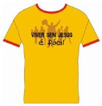 Camisetas Paz - Viver sem Jesus � F�cil