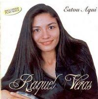 Estou Aqui - Raquel Veras