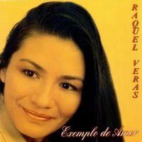Exemplo de Amor - Raquel Veras