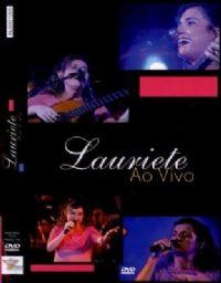 Lauriete ao vivo -   Lauriete - DVD