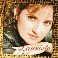 Milagre - Lauriete