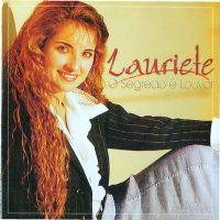 O Segredo � Louvar - Lauriete