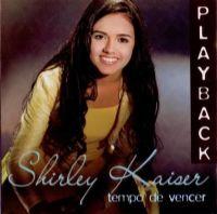 Tempo de Vencer - Shirley Kaiser - Somente Play - Back