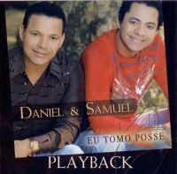 Eu tomo Posse - Daniel e Samuel - Somente Play - Back