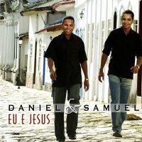 Eu e Jesus - Daniel e Samuel