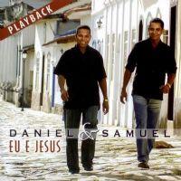 Eu e Jesus - Daniel e Samuel - Somente Play - Back