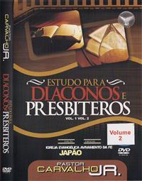Estudo para Diáconos e PresbÍteros Vol. 2 - Pastor Carvalho Junior