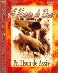 Unção de Davi - Pastor Elson de Assis