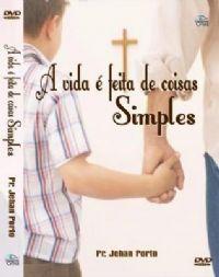 A Vida é feita de coisa Simples - Pastor Jehan Porto