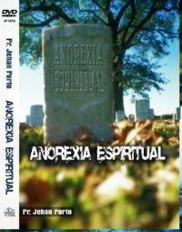 Aneroxia Espiritual - Pastor Jehan Porto -  GMUH - 2007