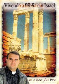 Vivendo a Bíblia em Israel -  Pastor Jehan Porto - DVD Duplo