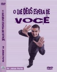 O que Deus espera de Voc� - Pastor Jehan Porto