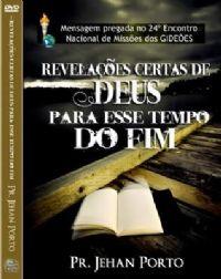 Revelações de Deus para esse tempo do Fim - Pastor Jehan Porto