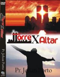 Torre X Altar - Pastor Jehan Porto