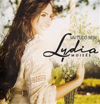 Vai Tudo Bem - Lydia Moisés