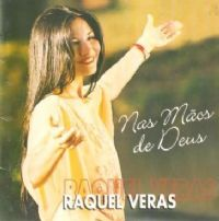 Nas Mãos de Deus - Raquel Veras