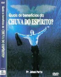 Quais os Benefícios da Chuva do Espírito ? Pastor Jehan Porto