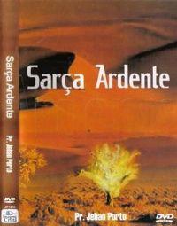 Sar�a Ardente - Pastor Jehan Porto