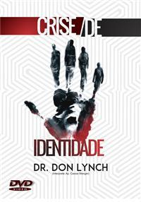 Crise de Identidade - Dr. Don Lynch