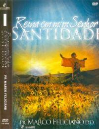 Reina em mim Senhor Santidade - Pastor Marco Feliciano