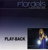 A Volta por Cima - Pastora Flordelis - Somente playback