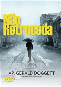 N�o Retroceda - Ap. Geraldo Doggett