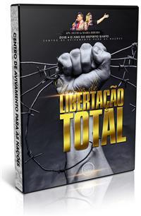 Un��o de Liberta��o Total - Ap�stolo Silvio Ribeiro