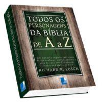 Todos os Personagens da B�blia de A a Z - Editora Templus