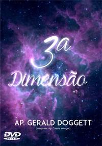 3ª Dimensão - Ap. Geraldo Doggett
